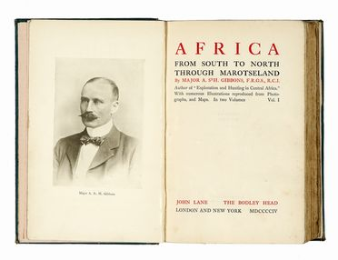 Gibbons Alfred : Africa from South to North through Marotseland [...] with numerous illustrations reproduced from photographs, and maps. Geografia e viaggi  - Auction Graphics & Books - Libreria Antiquaria Gonnelli - Casa d'Aste - Gonnelli Casa d'Aste