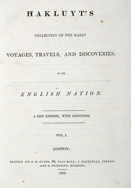 Hakluyt Richard : Hakluyt's collection of the early voyages, travels and discoveries of the English Nation [...] Vol. I (-V). Geografia e viaggi  - Auction Graphics & Books - Libreria Antiquaria Gonnelli - Casa d'Aste - Gonnelli Casa d'Aste