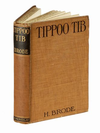 Brode Heinrich : Tippoo Tib the story of his career in central Africa narrated from his own accounts [...] translated by H. Havelock... Geografia e viaggi, Biografia, Storia, Diritto e Politica  - Auction Graphics & Books - Libreria Antiquaria Gonnelli - Casa d'Aste - Gonnelli Casa d'Aste
