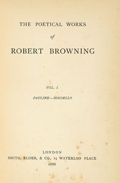 Browning Robert : Poetical Works. Vol. I (-XVII). Letteratura straniera, Letteratura inglese, Poesia, Letteratura, Letteratura, Letteratura  - Auction Graphics & Books - Libreria Antiquaria Gonnelli - Casa d'Aste - Gonnelli Casa d'Aste