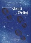 L'AVVENTURA DEI CANTI ORFICI. UN LIBRO TRA S [..] - Edizioni di opere varie