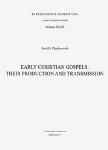Vol.47 - Early Christian Gospels: their production  [..]